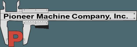Pioneer Machine Company, Inc.